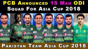Pak Cricket Team for Asia Cup 2018.0